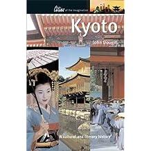 Kyoto: A Cultural and Literary History