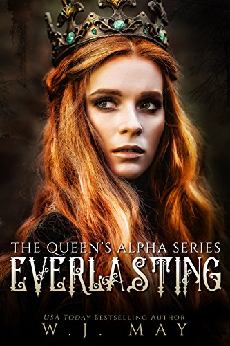 Everlasting: Fae Paranormal Romance (The Queen Alpha Series Book 2)