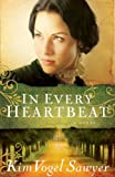In Every Heartbeat, Kim Sawyer, 0764208160