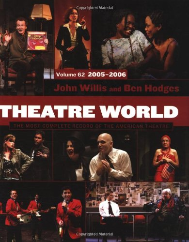 Theatre World 2005-2006: The Most Complete Record of the American Theatre: Volume 62
