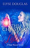 The Christmas Eve Letter: A Time Travel Romance