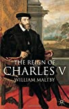 The Reign of Charles V (European History in Perspective)