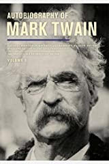 Autobiography of Mark Twain, Volume 3: The Complete and Authoritative Edition (Mark Twain Papers) Hardcover