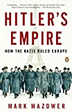 img - for Hitler's Empire: How the Nazis Ruled Europe book / textbook / text book