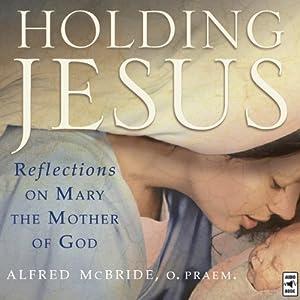 Holding Jesus Audiobook