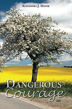 Dangerous Courage