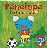 Pénélope fait du sport: Un livre animé