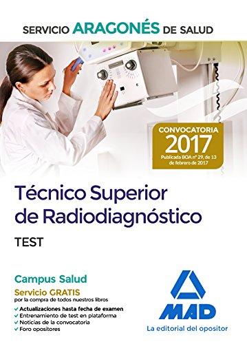 Técnico Superior de Radiodiagnóstico del Servicio Aragonés de Salud. Test