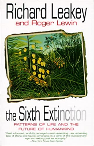 Book The Sixth Extinction: Patterns of Life and the Future of Humankind