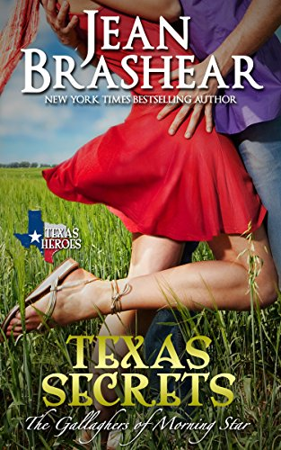 Texas Secrets: The Gallaghers of Morning Star Book 1 (Texas Heroes) by [Brashear, Jean]