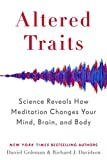 Altered Traits (Export): Science Reveals How Meditation Changes Your Mind, Brain, and Body