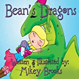 Bean's Dragons, Mikey Brooks, 1481136526