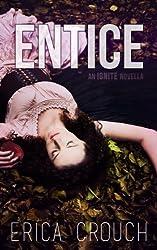 Entice: An Ignite Novella