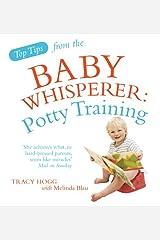 Potty Training. Tracy Hogg with Melinda Blau Paperback