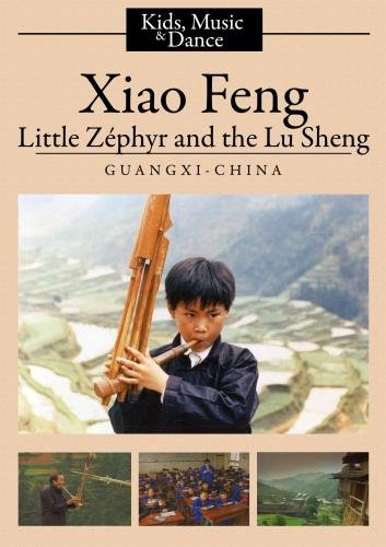 Xiao Feng: Little Zephyr and the Lu Sheng (College/Institutional Use)