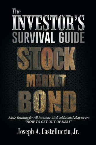 THE INVESTOR'S SURVIVAL GUIDE