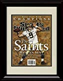 Framed Drew Brees Sports Illustrated Autograph Replica Print - Champions!