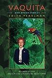 Vaquita and Other Stories (Pitt Drue Heinz Literature Prize)