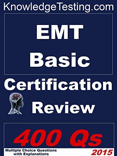 EMT Basic Certification Review (EMT certification Book 1) - Kindle ...