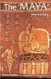 The Maya, Michael D. Coe, 0500285055