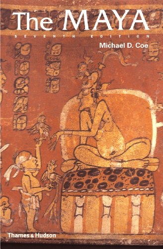 The Maya, Seventh Edition (Ancient Peoples and Places) (Pottery Place)