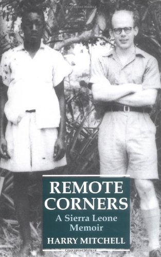 Remote Corners: A Sierra Leone Memoir - Britain Sierra Leone Shopping Results