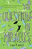 The Question Of Miracles (Turtleback School & Library Binding Edition)