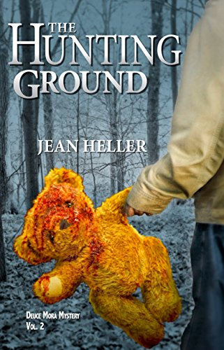 The Hunting Ground (The Deuce Mora Series Book 2) by [Heller, Jean]