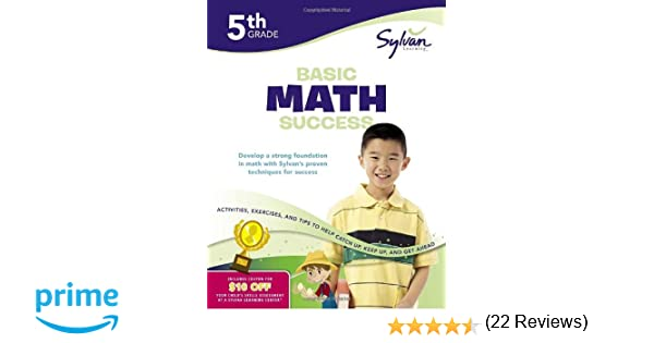 Fifth Grade Basic Math Success (Sylvan Workbooks) (Sylvan Math ...