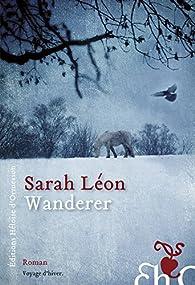Wanderer par Sarah Léon