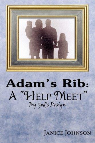 "Adam's Rib: A ""Help Meet"" By God's Design"