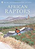 African Raptors (Helm Field Guides) (Helm Identification Guides)