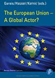 The European Union - a Global Actor?, , 3847400401