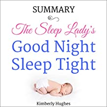 Summary: The Sleep Lady's Good Night, Sleep Tight
