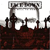 Will to Power by FACE DOWN (2006-01-01)