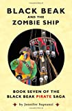 Black Beak and the Zombie Ship, Jennifer Sopranzi, 0982536860