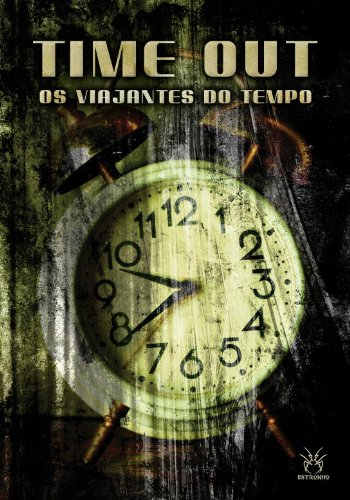 Time Out - Os Viajantes do Tempo