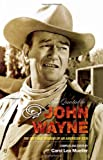 Quotable John Wayne, Carol Lea Mueller, 1589793323