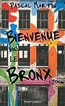 Bienvenue dans le Bronx par Martin