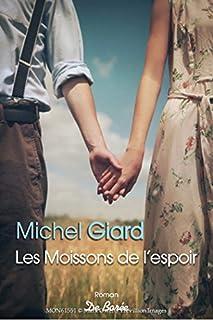Les moissons de l'espoir, Giard, Michel