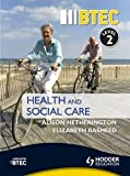 BTEC First Health and Social Care Level 2 Third Edition (Btec Health & Social Care)