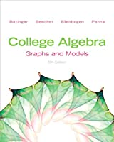 College Algebra: Graphs and Models, 5th Edition Front Cover