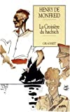 img - for La croisi re du hachich book / textbook / text book