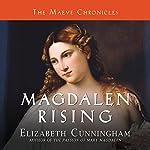 Magdalen Rising: The Beginning | Elizabeth Cunningham