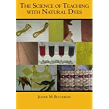 The Science of Teaching with Natural Dyes