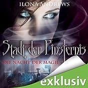 Die Nacht der Magie (Stadt der Finsternis 1) | Ilona Andrews