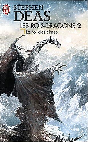 Les rois-dragons (2) : Le Roi des Cimes