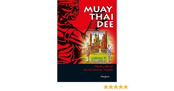 Muay Thai Dee (Spanish Edition): Mongksan: 9788420304403: Amazon.com: Books