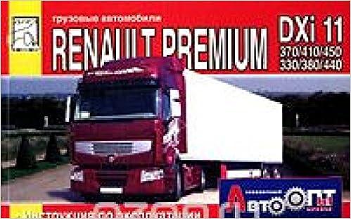 Gruzovye avtomobili Renault Premium DXi 11 (370 / 410 / 450 / 330