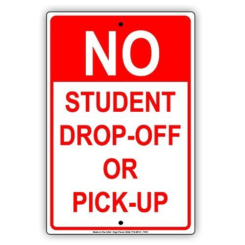 Ballkleid Retro Metal Signs No Student Drop-Off Or Pick-Up School College University Tin Sign Gift Home Street Garage Door Decor